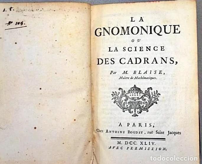Herramientas de relojes: AÑO 1744: GNOMÓNICA: EL ARTE DE DISEÑAR, CALCULAR Y TRAZAR RELOJES DE SOL. MUY RARO. DESPLEGABLES. - Foto 17 - 190803358