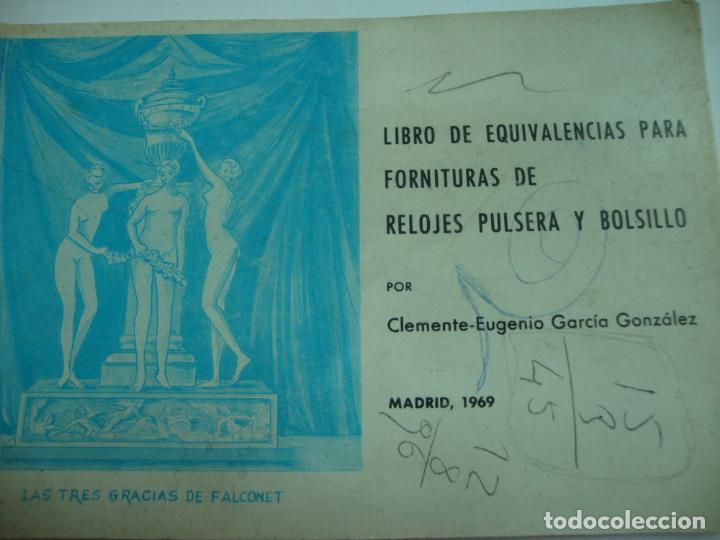 LIBRO DE EQUIVALENCIAS, FORNITURA DE RELOJ PULSERA Y BOLSILLO. (Relojes - Herramientas y Útiles de Relojero )
