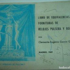 Herramientas de relojes: LIBRO DE EQUIVALENCIAS, FORNITURA DE RELOJ PULSERA Y BOLSILLO.. Lote 194115747