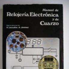 Herramientas de relojes: MANUAL DE RELOJERÍA ELECTRÓNICA Y DE CUARZO - H. LECOULTRE Y A. JIMÉNEZ. Lote 196393008