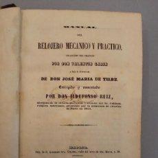 Herramientas de relojes: ANTIGUO MANUAL DEL RELOJERO MECANICO. 1849. Lote 216716956