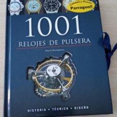 Herramientas de relojes: LIBRO 1001 RELOJES DE PULSERA MARTIN HAUSSERMANN HISTORIA TÉCNICA DISEÑO. TAPA DURA. Lote 221689751