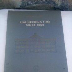 Herramientas de relojes: LIBRO HISTORICAL SELECTION ENGINEERING TIME SINCE 1868 ILUSTRADO AÑO 2011. Lote 223140818