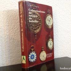 Strumenti di orologiaio: LIBRO COLECCIONISMO DE RELOJES ANTIGUOS DE BOLSILLO J.M.ECHEVARRIA EDITORIAL EVEREST 1975. Lote 236155125