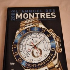 Herramientas de relojes: L'ANNUEL DES MONTRES 2008: CATÁLOGO DE RELOJES, MODELOS Y FABRICANTES TAPA DURA,2008. Lote 236866630