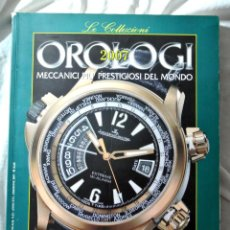Herramientas de relojes: Nº 22 LIBRO LE COLLEZIONI OROLOGI 2007 , LA MECÁNICA MÁS PRESTIGIOSA DEL MUNDO , TOURBILLON. Lote 262000520