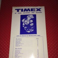 Herramientas de relojes: RELOJ TIMEX - LISTA DE PRECIOS DE REPARACIONES - AÑO 1969. Lote 267367614
