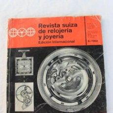 Outils d'horloger: REVISTA SUIZA DE RELOJERIA Y JOYERIA 6 1963, FERIA BASILEA. Lote 274565368