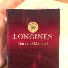 Relojes - Longines: LONGINES SERVICIO MUNDIAL GARANTIA RELOJERIA A COPPEL MADRID . Lote 183404067