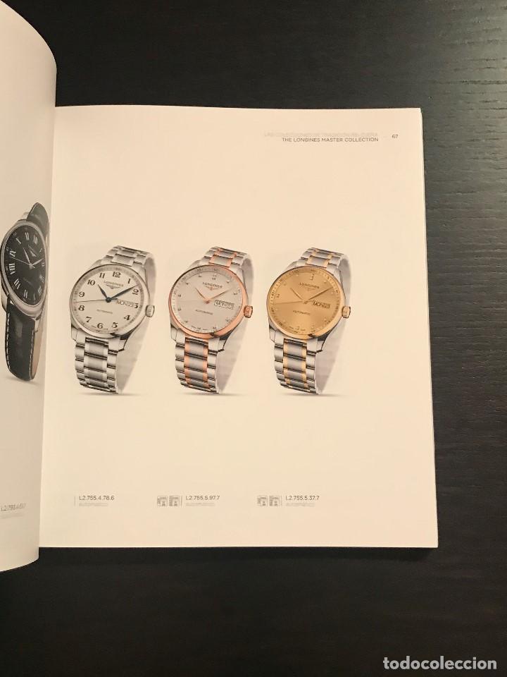 Relojes - Longines: CATALOGO LONGINE 2016 / 2017 - RELOJ RELOJES LIBRO EN ESPAÑOL - NO ROLEX OMEGA PATEK PHILIPPE CASIO - Foto 4 - 192193186