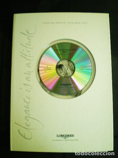 LONGINES. CATÁLOGO GENERAL 2001 + CD DE USO INTERNO. MUY BUEN ESTADO. (Relojes - Relojes Actuales - Longines)
