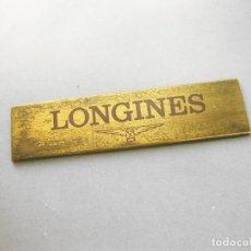 Relojes - Longines: PLACA DE LATÓN DE ESCAPARATE DE RELOJES LONGINES DE LOS AÑOS 80 - 1,6 X 6,9 CMS. Lote 244604610