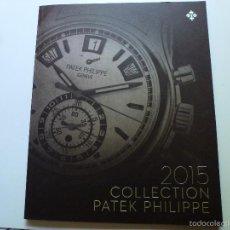 Relógios - Patek: CATÁLOGO PATEK PHILIPPE 2015. Lote 57557258