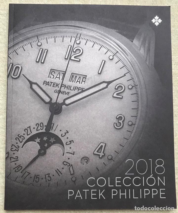CATÁLOGO RELOJES PATEK PHILIPPE - COLECCIÓN 2018 (Relojes - Relojes Actuales - Patek)