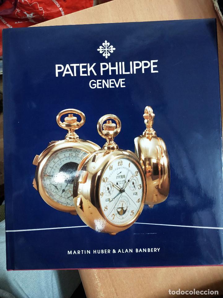 LIBRO PATEK PHILIPPE, AÑO 1993, 2 EDICION, SOLO 1000 EJEMPLARES, EN INGLES (Relojes - Relojes Actuales - Patek)