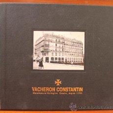 Recambios de relojes: LUJOSO CATALOGO DE LAS COLECCIONES 2004-2005 DE RELOJES VACHERON CONSTANTIN GENEVE. Lote 48136864