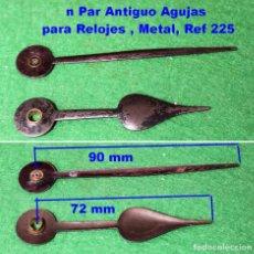 Recambios de relojes: UN PAR ANTIGUO AGUJAS PARA RELOJES , METAL, REF 225. Lote 96521651