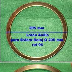 Recambios de relojes: ANILLO DE LATÓN, Ø 205 MM, PARA ESFERA, REF 05. Lote 189918907