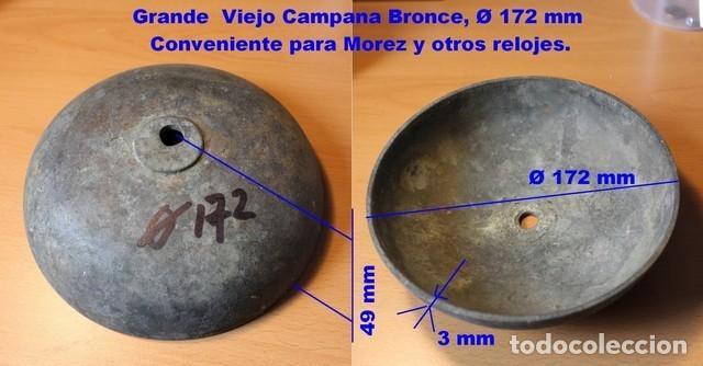 CAMPANA DE BRONCE Ø 172 MM GRANDE PARA RELOJES MOREZ (Relojes - Recambios)