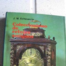 Recambios de relojes: COLECCIONISMO DE RELOJES ANTIGUOS EDITORIAL EVEREST EN PERFECTO ESTADO. Lote 287092543