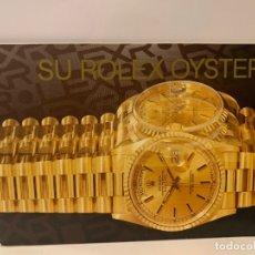 Relojes - Rolex: ROLEX CATÁLOGO RELOJ ROLEX OYSTER -ORIGINAL- MED.:9X12,5 CMS. (G). Lote 178962822
