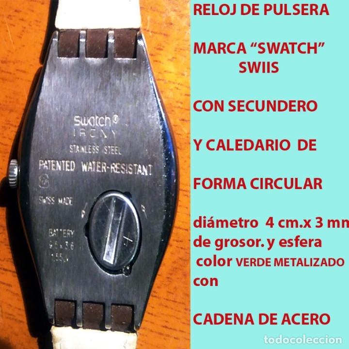 Relojes - Swatch: RELOJ SWATCH SWISS, RESIST. AL AGUA, NºS. ARABIGOS, ESFERA VERDE, SECUNDERO Y CALENDARIO.SEMINUEVO. - Foto 3 - 178271538