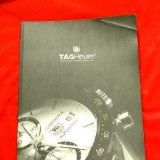 Relojes - Tag Heuer: GRAN CATALOGO RELOJES TAG HEUER - 111 PÁGINAS CON LISTA DE PRECIOS 2005 - TAGHEUER PUBLICITARIO 2001. Lote 192649397