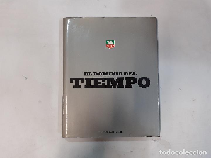 EL DOMINIO DEL TIEMPO : TAG HEUER - GIORDAN BRUNNER - RELOJES - 1997 - EDITIONS ASSOULINE -(L) (Relojes - Relojes Actuales - Tag Heuer )
