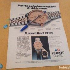 Relojes - Tissot: ANTIGUO ANUNCIO PUBLICIDAD REVISTA RELOJ TISSOT QUARZ PR 100 ESPECIAL PARA ENMARCAR. Lote 174359272