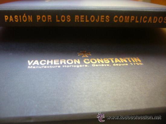 LIBRO RELOJ VACHERON CONSTANTIN GENEVE 1755 PASION RELOJES COMPLICADOS (Relojes - Relojes Actuales - Vacheron)