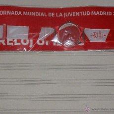 Relojes: RELOJ JMJ 2011 - SIN DESPRECINTAR - JORNADAS MUNDIALES DE LA JUVENTUD MADRID 2011. Lote 40720260