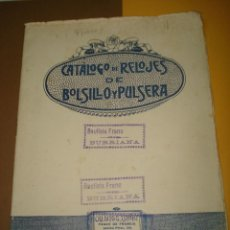 Relojes: ANTIGUO CATALOGO DE RELOJES DE BOLSILLO Y PULSERA DE ORO Y PLATA . AÑO 1920S.. Lote 41297730