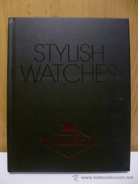 Relojes: Stylish Watches - WEIR SONS - (en ingles) - Foto 1 - 50865409