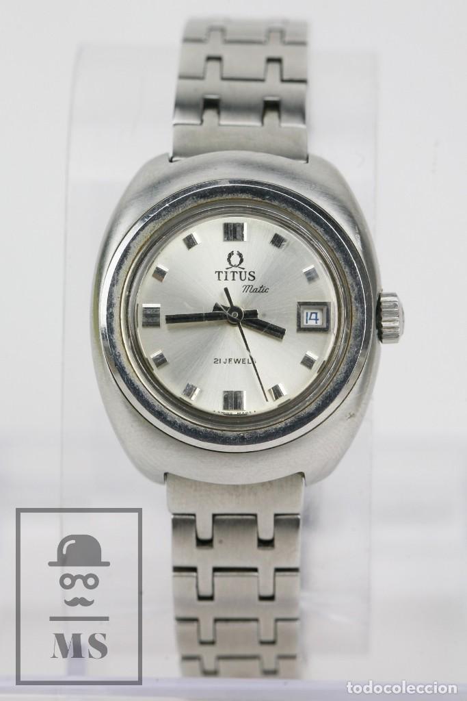 RELOJ PULSERA AUTOMÁTICO TITUS MATIC DE MUJER - 21 JEWELS / CALENDARIO - CORREA ESLABONES - FUNCIONA (Relojes - Relojes Actuales - Otros)