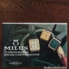 Relojes: RECORTE PRENSA PUBLICIDAD RELOJ MILUS 14X21 CMS. FLAMAGAS. Lote 131029944
