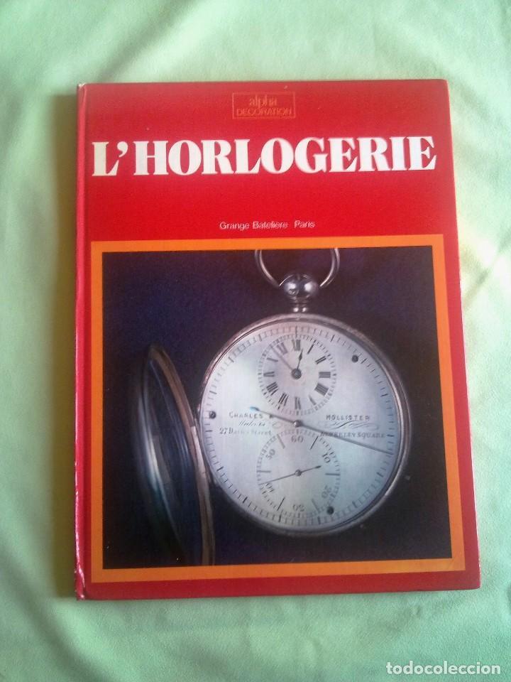 L'HORLOGERIE. (Relojes - Relojes Actuales - Otros)