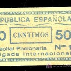 Reproducciones billetes y monedas: BILLETE LOCAL DE 5O CENTIMOS DE HOSPITAL PASIONARIA BRIGADA INTERNACIONAL Nº 1. REPUBLICA ESPAÑOLA. Lote 23823661