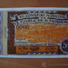 Reproducciones billetes y monedas: BILLETE 50 CENTIMOS CONSEJO MUNICIPAL DE PUEBLA DE DON FADRIQUE 1937 REPRODUCCION. Lote 16599893