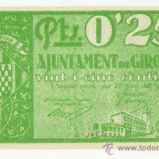 Reproducciones billetes y monedas: BILLETE LOCAL GUERRA CIVIL 0,25 CTS GIRONA GERONA REPRODUCCION. Lote 16989347
