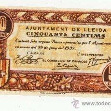 Reproducciones billetes y monedas: BILLETE LOCAL GUERRA CIVIL LLEIDA LERIDA 50CTS REPRODUCCION. Lote 16989386