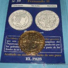 Reproducciones billetes y monedas: REPRODUCCIÓN MONEDA DEL SIGLO XV. FERNANDO II. 1 PRINCIPADO DE ORO. 39 / 40 REAL A LA PESETA. . Lote 143838641