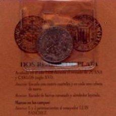 Reproducciones billetes y monedas: REPRODUCCION MONEDA DOS REALES DE PLATA SIGLO XVI, MONEDAS ARAGONESAS, ZARAGOZA. Lote 37982136