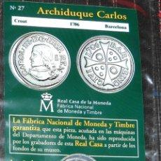 Reproducciones billetes y monedas: CROAT. ARCHIDUQUE CARLOS. REPRODUCCIÓN CON BAÑO DE PLATA. EL PAÍS-FNMT. Lote 39606434