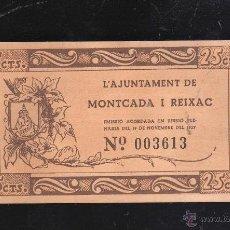 Reproducciones billetes y monedas: BILLETE DE 25 CENTIMOS. AJUNTAMENT DE MONTCADA I REIXAC. PLANCHA. Lote 40442617