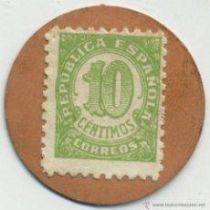 Reproducciones billetes y monedas: SELLO MONEDA DE 10 CÉNTIMOS. REPÚBLICA ESPAÑOLA. CARTÓN. Lote 41614845