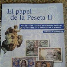 Reproducciones billetes y monedas: EL PAPEL DE LA PESETA II -- UNA SELECCION EXCLUSIVA DE 40 BILLETES HISTORICOS -- . Lote 45326682