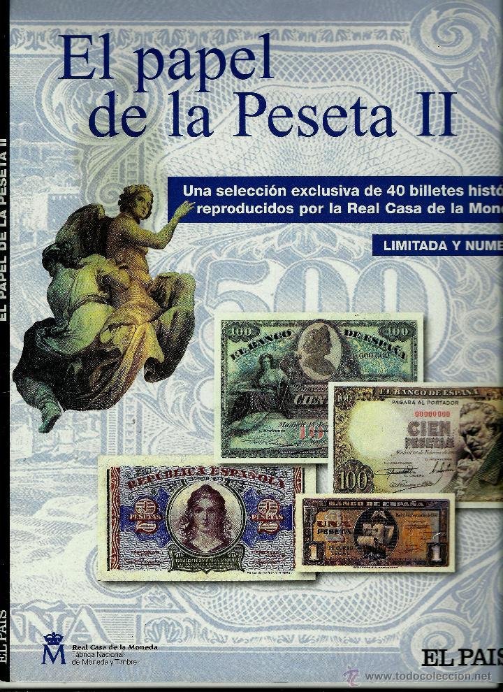BILLETES REPRODUCCION EL PAPEL DE LA PESETA - II, 2002 EL PAIS (Numismática - Reproducciones)