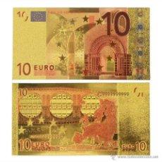 Reproducciones billetes y monedas: REPLICA DE BILLETE DE 10€ BAÑADO EN ORO DE 24 KILATES CON CERTIFICADO DE AUTENTICIDAD MIRA LAS FOTOS. Lote 66881246