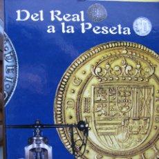 Reproducciones billetes y monedas: DEL REAL A LA PESETA. COLECCIÓN LIMITADA Y EXCLUSIVA ACUÑADA POR LA F,N,M,T, 2002. EL PAIS.. Lote 53059017