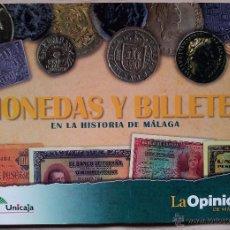 Reproducciones billetes y monedas: MONEDAS Y BILLETES EN LA HISTORIA DE MALAGA REPRODUCCIONES - LA OPINION DE MALAGA Y UNICAJA. Lote 53963229